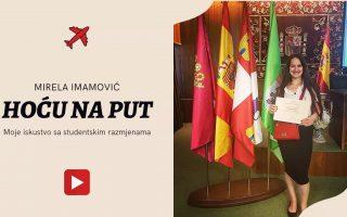 Hoću na put: Moje iskustvo sa studentskim razmjenama – Mirela Imamović