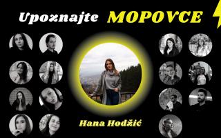 Upoznajte MOPovce: Hana Hodžić