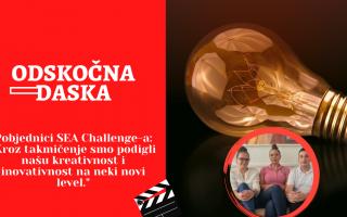 """Odskočna daska – Pobjednici SEA Challenge-a: """"Kroz takmičenje smo podigli našu kreativnost i inovativnost na neki novi level."""""""
